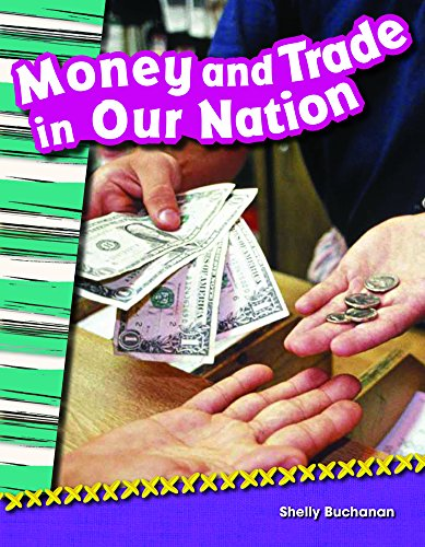 9781480726383: Money and Trade in Our Nation (library bound) (Social Studies Readers : Content and Literacy)