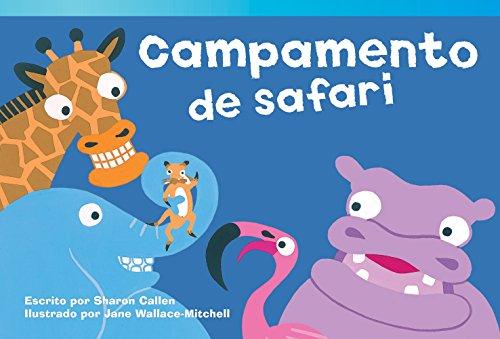 Campamento de safari (Safari Camp) (Spanish Version) (Fiction Readers) (Spanish Edition): Teacher ...
