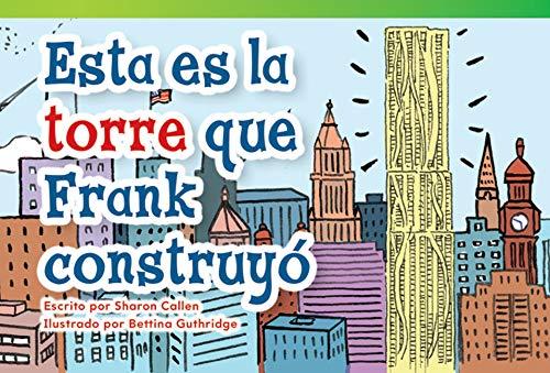9781480740402: Esta es la torre que Frank construyó (This Is the Tower that Frank Built) (Fiction Readers) (Spanish Edition)