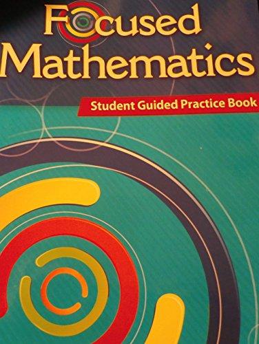 9781480742062: FOCUSED MATHEMATICS: Student Guided Practice Book