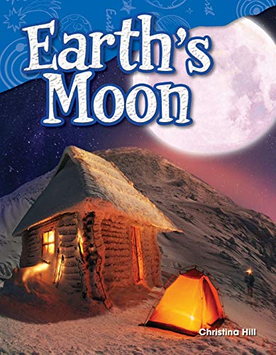 9781480746510: Earth's Moon (Science Readers: Content and Literacy)