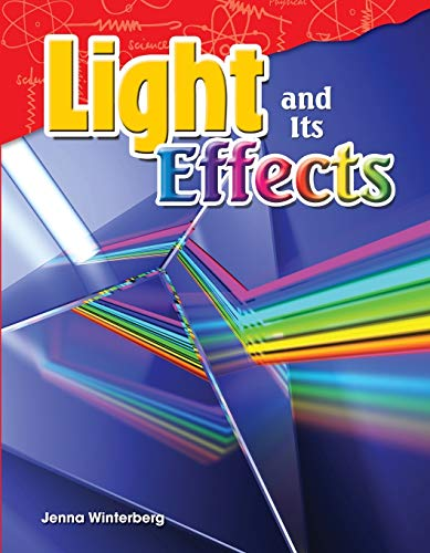 9781480746855: Light and Its Effects (Science Readers: Content and Literacy)