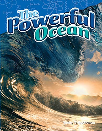 The Powerful Ocean (Grade 5) (Science Readers: Content and Literacy): Shelly Buchanan