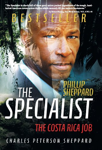 The Specialist: The Costa Rica Job: Peterson Sheppard, Charles