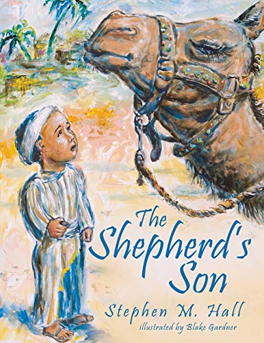 The Shepherds Son: Stephen M. Hall