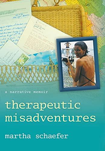 9781480801684: Therapeutic Misadventures: A Narrative Memoir