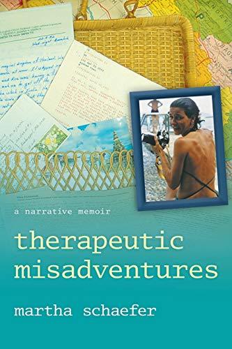 9781480801691: Therapeutic Misadventures: A Narrative Memoir