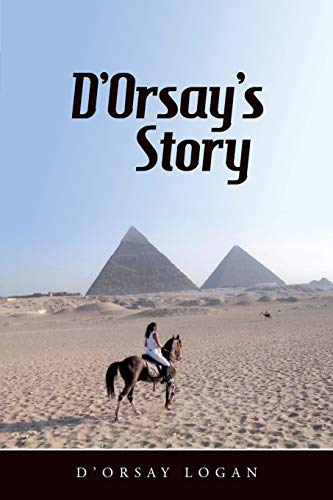9781480801929: D'Orsay's Story