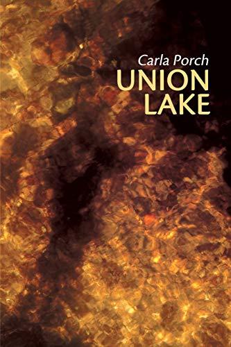 Union Lake: Carla Porch