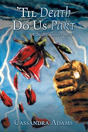 9781480802339: Til Death Do Us Part: A Second Chance Novel