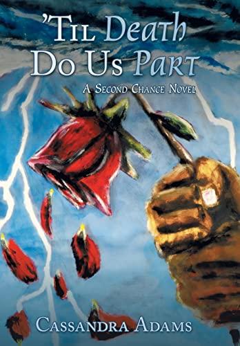 9781480802353: 'Til Death Do Us Part: A Second Chance Novel