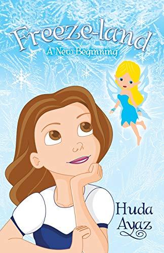 9781480802674: Freeze-land: A New Beginning