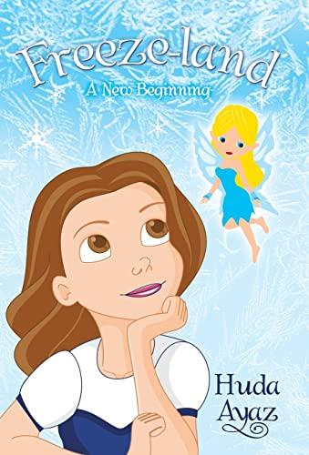 9781480802698: Freeze-Land: A New Beginning
