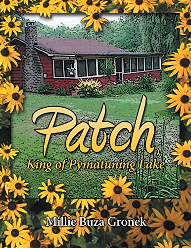 9781480802834: Patch, King of Pymatuning Lake