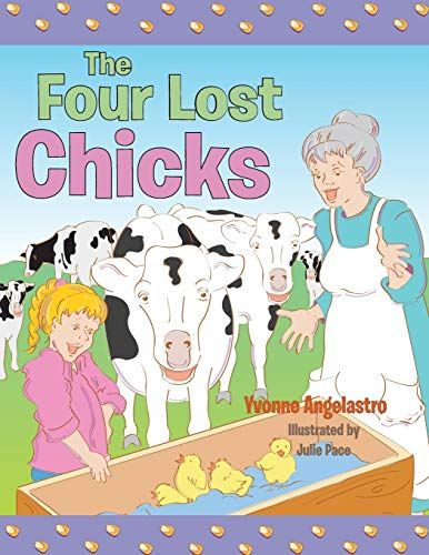 9781480802926: The Four Lost Chicks