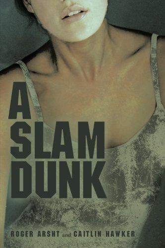 9781480803145: A Slam Dunk
