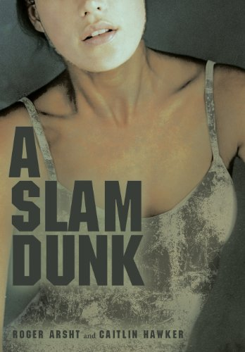 9781480803169: A Slam Dunk