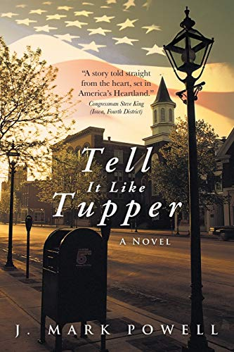 9781480803237: Tell It Like Tupper: A Novel
