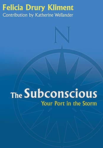 9781480805033: The Subconscious: Your Port in the Storm
