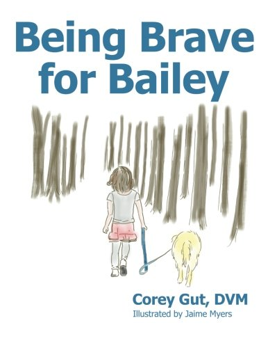 Being Brave for Bailey: Gut, Corey