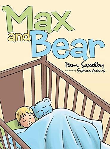 9781480807921: Max and Bear