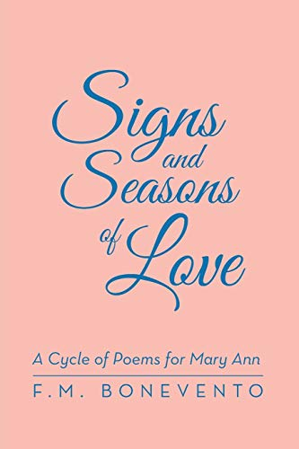 9781480808775: Signs and Seasons of Love: A Cycle of Poems for Mary Ann