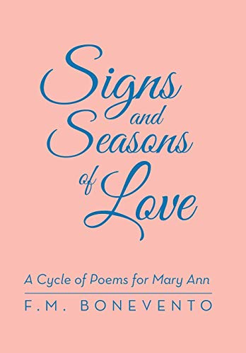 9781480808799: Signs and Seasons of Love: A Cycle of Poems for Mary Ann