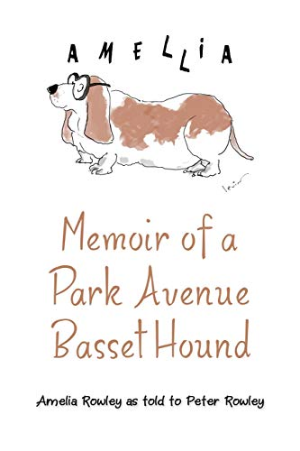 9781480813243: Memoir of a Park Avenue Basset Hound: How a South Jersey Hound Found True Love on the Upper East Side