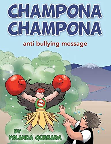 9781480813304: Champona Champona: anti bullying message