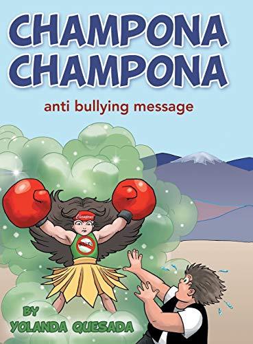 9781480813328: Champona Champona: anti bullying message