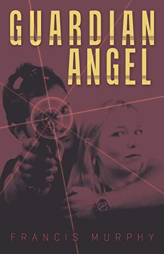 Guardian Angel: Murphy, Francis