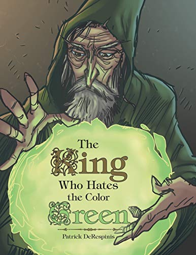 9781480816060: The King Who Hates the Color Green