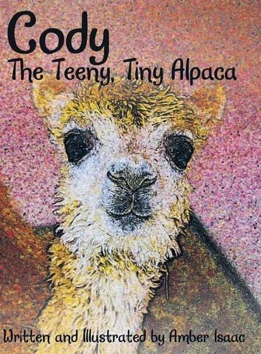 9781480816381: Cody: The Teeny, Tiny Alpaca