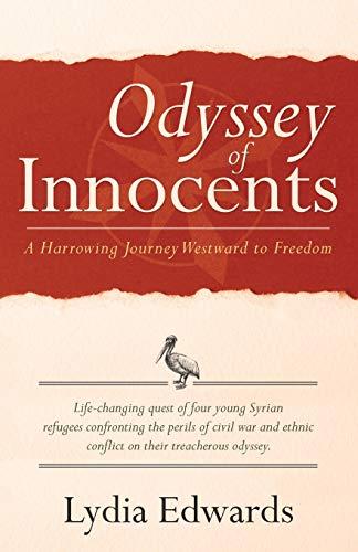 9781480816848: Odyssey of Innocents: A Harrowing Journey Westward to Freedom