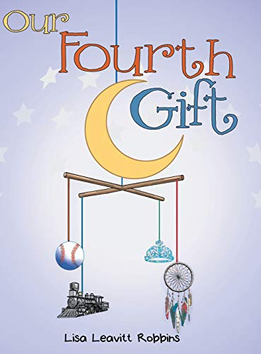 9781480816909: Our Fourth Gift