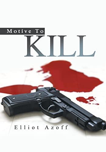 9781480816978: Motive To Kill