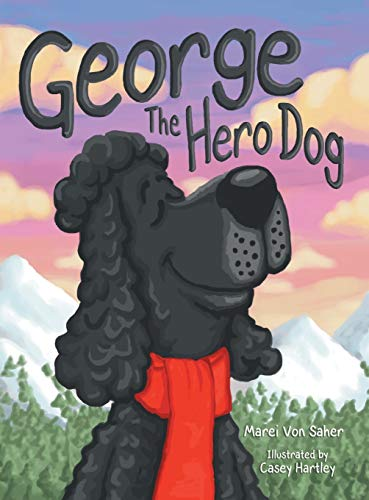 9781480817043: George The Hero Dog