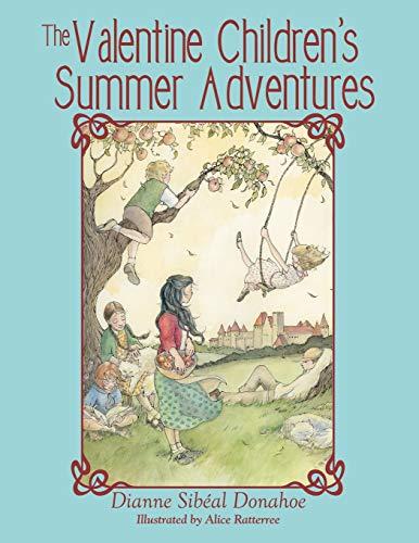 9781480817302: The Valentine Children's Summer Adventures