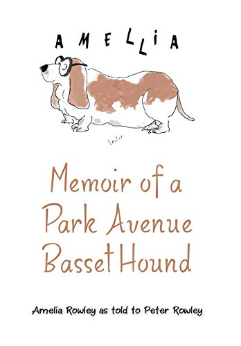 9781480817753: Memoir of a Park Avenue Basset Hound: How a South Jersey Hound Found True Love on the Upper East Side