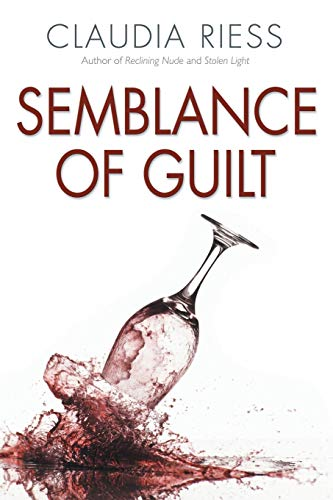 Semblance Of Guilt: Claudia Riess