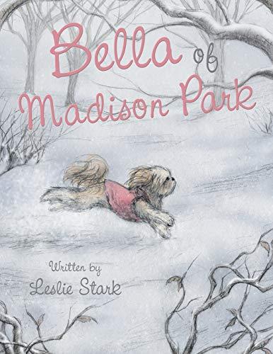 Bella of Madison Park: Stark, Leslie