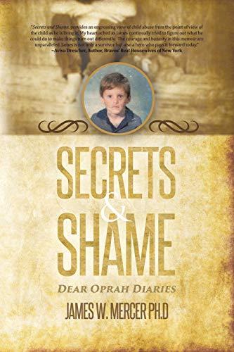 Secrets & Shame: Mercer, James W.