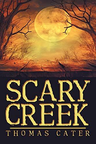 9781480847712: Scary Creek