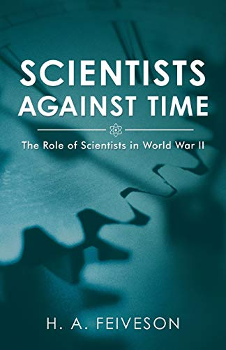 Scientists Against Time: The Role of Scientists: Feiveson, H. A.