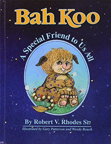 9781480901681: Bah Koo: A Special Friend to Us All