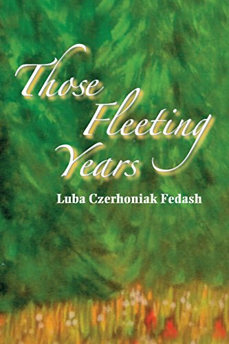 9781480901940: Those Fleeting Years