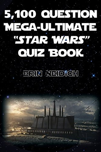 9781480908949: 5,100-Question Mega-Ultimate Star Wars Quiz Book