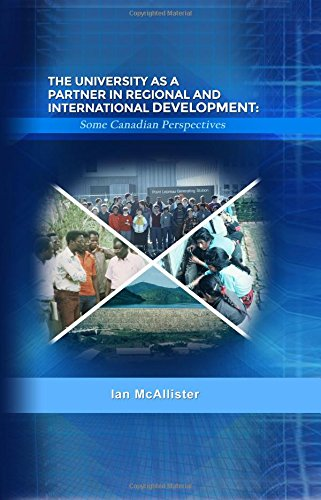 9781480910140: The University as a Partner in Regional and International Development: Some Canadian Perspectives