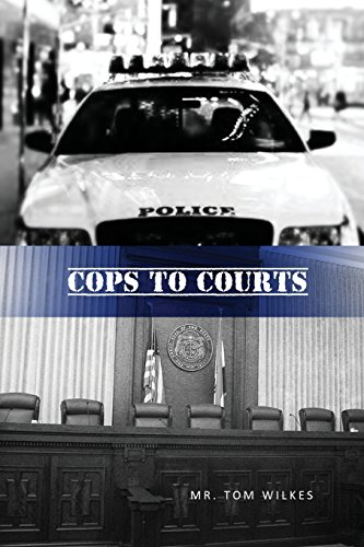 9781480910669: Cops to Courts