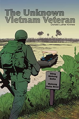 The Unknown Vietnam War Veteran: Krimes, Donald Luther